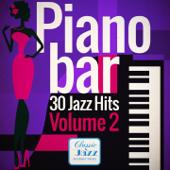 Piano Bar - 30 Jazz Hits, Vol. 2