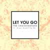Let You Go (Radio Edit) [feat. Great Good Fine Ok] - Single, The Chainsmokers