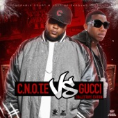 C.N.O.T.E Vs Gucci: Collectors Edition