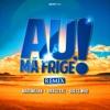 Au, Ma Frige! (Remix) [feat. Grasu Xxl & Guess Who] - Single, Maximilian