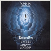 Runnin' (Lose It All) [feat. Beyoncé & Arrow Benjamin] - Single