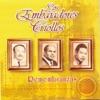 Remembranzas, Los Embajadores Criollos