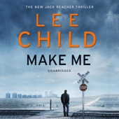 Lee Child - Make Me: Jack Reacher 20 (Unabridged) artwork