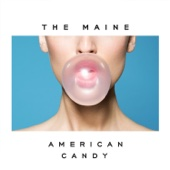 The Maine - American Candy  artwork