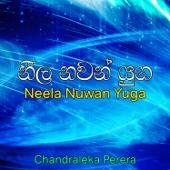 Neela Nuwan Yuga - Chandraleka Perera
