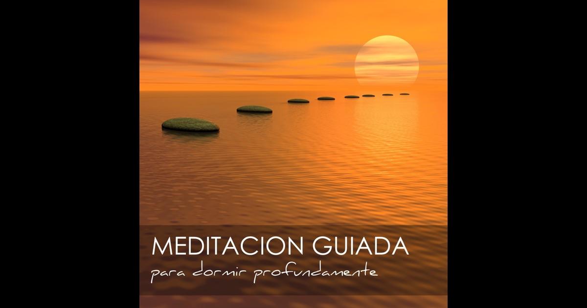 Meditaci n guiada para dormir profundamente meditaciones para ser feliz y controlar la - Aromas para dormir profundamente ...