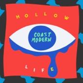 Hollow Life - Coast Modern