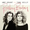 Baby Baby (feat. Tori Kelly) - Single, Amy Grant