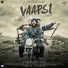 Vaapsi (Original Motion Picture Soundtrack) - EP