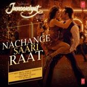 [Download] Nachange Saari Raat (From