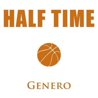 Half Time – Genero