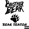 Bear Season - Brother Bear