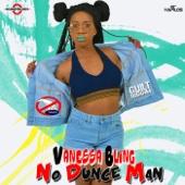 No Dunce Man - Vanessa Bling