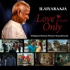 Love and Love Only Original Motion Picture Soundtrack