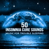 50 Insomnia Cure Sounds: Music for Trouble Sleeping, Healing Delta Waves, Deep Sleep Therapy, Meditation Relaxation - Deep Sleep Hypnosis Masters