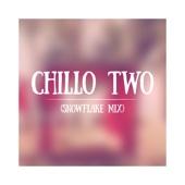 Chillo Two (Snowflake Mix)
