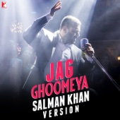 Jag Ghoomeya (Salman Khan Version)