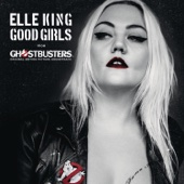 "Good Girls (From the ""Ghostbusters"" Original Motion Picture Soundtrack) - Single cover art"
