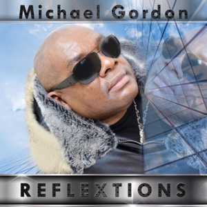 Reflextions – Michael Gordon
