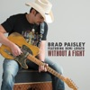 Without a Fight (feat. Demi Lovato) - Single, Brad Paisley