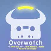 Overwatch (feat. Iain Mannix, Veela & Miracle of Sound) - Dan Bull