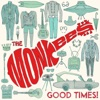 Good Times! (Deluxe) - The Monkees, The Monkees