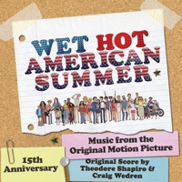 Wet Hot American Summer - Official Soundtrack