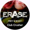 Frey & Waxy - Club Crusher