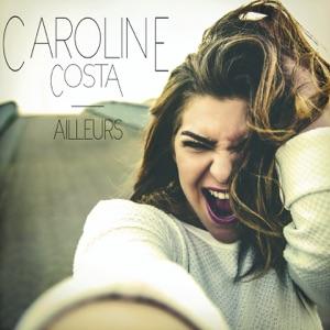 Caroline Costa - Ailleurs
