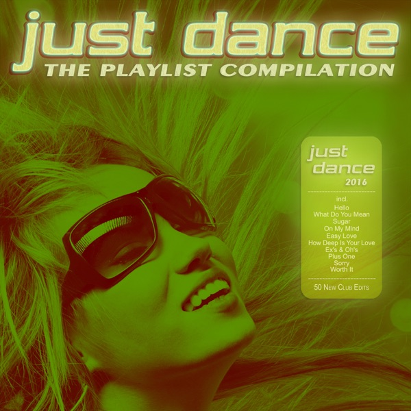Just Dance 2016 - The Playlist Compilation Various Artists CD cover