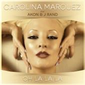 Oh La La La (feat. Akon & J Rand)