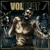 Seal the Deal & Let's Boogie (Deluxe) - Volbeat Cover Art