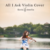 All I Ask (Violin Cover)