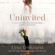 Uninvited: Living Loved When You Feel Less Than, Left Out, and Lonely (Unabridged)