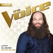 Laith Al-Saadi - White Room (The Voice Performance) artwork