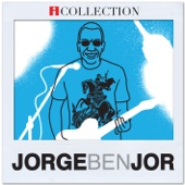 Jorge Ben Jor - iCollection