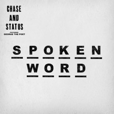 Spoken Word by Chase & Status feat. George the Poet