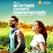 A. R. Rahman - Achcham Yenbadhu Madamaiyada (Original Motion Picture Soundtrack) - EP artwork