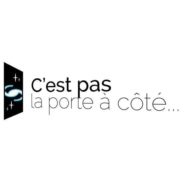 C'est Pas La Porte A Côté