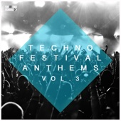 Various Artists - Techno Festival Anthems, Vol. 3 artwork