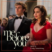 Me Before You Orchestral - Craig Armstrong