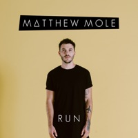 Matthew Mole - Run