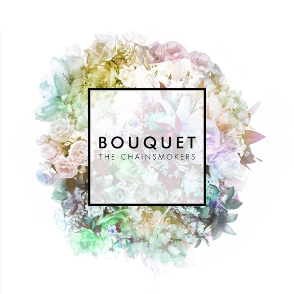 Bouquet - EP The Chainsmokers CD cover