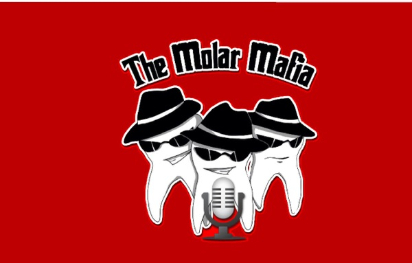 The Molar Mafia Dental Podcast with Jerry Newman