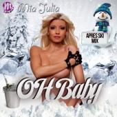 Oh Baby (Aprés Ski Mix)