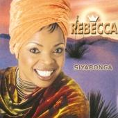 Siyabonga - Rebecca