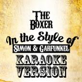 The Boxer (In the Style of Simon & Garfunkel) [Karaoke Version]
