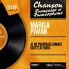 Je ne pourrais jamais quitter Paris (feat. Franck Pourcel et son orchestre) [Mono Version] - EP, Marisa Pavan
