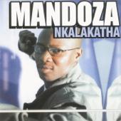 Mandoza - Nkalakatha artwork