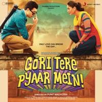 Gori Tere Pyaar Mein (Original Motion Picture Soundtrack) - Vishal-Shekhar, Mika Singh & Mamta Sharma